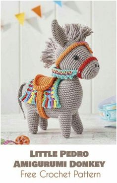 Sewing Stuffed Animals Little Pedro - Amigurumi Donkey [Free Crochet Pattern] - All the best free crochet patterns. Crochet Diy, Crochet Amigurumi, Crochet Crafts, Crochet Dolls, Yarn Crafts, Amigurumi Toys, Softies, Crochet Ideas, Crochet Patterns Amigurumi