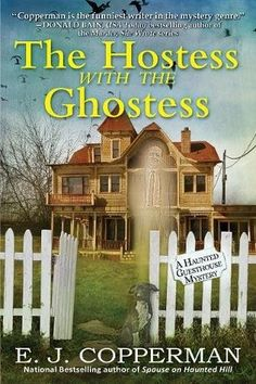 The Hostess With the Ghostess  by E.J. Copperman  Series: Haunted Guesthouse Mysteries #9  Published by: Crooked Lane Books  Genres: Cozy Mystery
