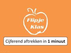 Flipje Klas - Cijferend aftrekken in 1 minuut - YouTube