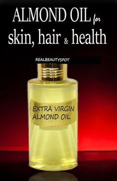 almond oil for skin, hair and health