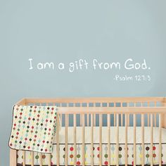 "9""x46"" (Large) - I Am A Gift From God - Baby Wall Quote - Nursery Vinyl Wall Decal - Child's Room Vinyl Wall Decal on Etsy, $24.00"