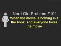 nerd girl problems #ngp