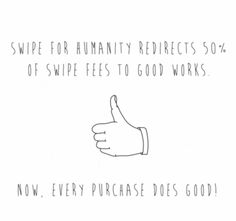 """1 Good Reason you should watch this video from @SwipeForHumanity - They explain how they can help you create big change with your small change. Go to """"Visit Site"""" to SEE GOOD BUSINESS."""