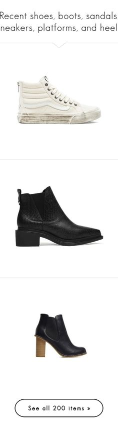 """""""Recent shoes, boots, sandals, sneakers, platforms, and heels"""" by chelseapetrillo ❤ liked on Polyvore featuring shoes, sneakers, vans, zip shoes, zip sneakers, zipper shoes, vans sneakers, vans footwear, boots and ankle booties"""