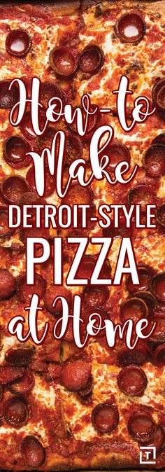 You're Not Eating Enough Detroit-Style Pizza. Here's How to Make It at Home.