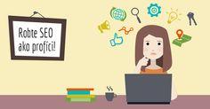 Tipy ako tvoriť SEO friendly webstránky a e-shopy. Poznáte aktuálne SEO trendy?