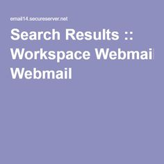 Search Results :: Workspace Webmail