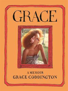 Grace: A Memoir - Grace Coddington