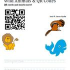 These QR cards can be used as additional material to complement any unit about wild animals. The cards can be used as a whole class activity, in pa...