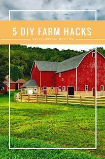 5 DIY Farm Hacks