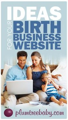 Many expectant parents browse the Internet in their search for childbirth classes or birth-related services. Fortunately, the many website-building tools availa