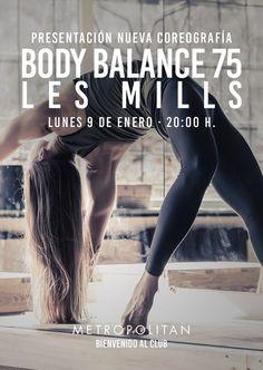 Presentación de la nueva coreografía Les Mills Body Balance 75. ¿Te apuntas? ¡Te esperamos el lunes, 9 de enero a las 20:00 h. en Metropolitan Gijón!