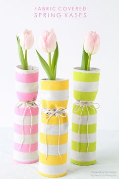 Fabric covered #vases. #Spring #DIY