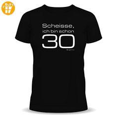 Geburtstag Sprüche Tshirt Scheisse, ich bin schon 30 Fb. schwarz M - Shirts zum 30 geburtstag (*Partner-Link)