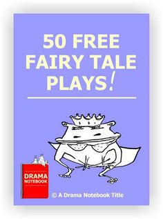 Fairy Tale Plays - Drama Notebook