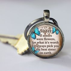 Mens Keyrings – Sister Quotes keychain accessories – a unique product by MadamebutterflyMeagan on DaWanda