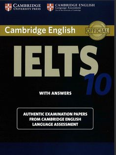 IELTS Test Materials: Cambridge IELTS 10 Free Download