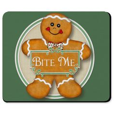 Funny Bite Me Gingerbread Man Mousepad
