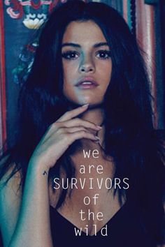 Selena Gomez|| Revival || 2015 || Billboard|| Quotes