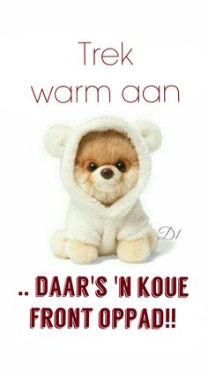 Daar's 'n koue front oppad Good Night Messages, Good Night Quotes, I Love You Pictures, Friend Pictures, Cold Weather Quotes, Lekker Dag, Good Knight, Evening Greetings, Everyday Prayers