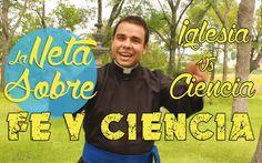 Iglesia vs Ciencia!!! La Neta Sobre La Fe y La Ciencia