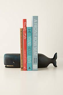 Whale bookends! From Anthropologie. I'm not paying for that shit though. I want to find a way to make these.