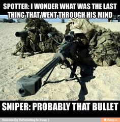 Some dark humor. (:Tap The LINK NOW:) We provide the best essential unique equipment and gear for active duty American patriotic military branches, well strategic selected.We love tactical American gear Military Jokes, Military Life, Military Salute, Gun Humor, Army Humor, Haha, American Soldiers, Navy Seals, Twisted Humor