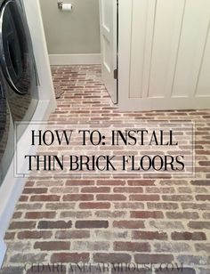 Home Remodeling Tips How To Install Thin Brick Floors - excellent tutorial and tips on applying the thinset grout - via Cedar Lane Farmhouse - How to install thin brick floors Brick Tiles, Brick Pavers, Brick Flooring, Kitchen Flooring, Laminate Flooring, Porch Flooring, Laundry Room Floors, Diy Flooring, Laminate Countertops
