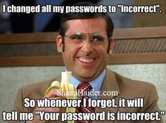 Geeky way to remember the password ;)