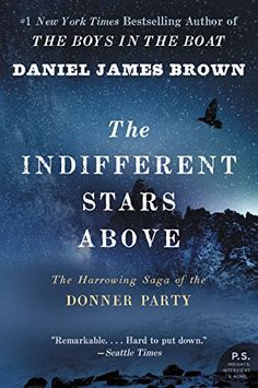 The Indifferent Stars Above: The Harrowing Saga of the Donner Party - http://www.justkindlebooks.com/indifferent-stars-harrowing-saga-donner-party/