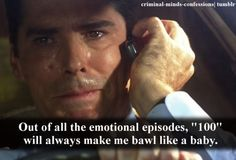 EVERY. TIME. and I've seen it like 12 times. I know how it's going to end. I know what happens. I can recite the phone call between Foyet, Hotch, and Haley verbatim. Still hope she lives. Still sob ugly tears.