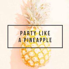 pineapple sayings - Google Search