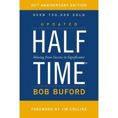 9780310344445, Halftime : Moving from Success to Significance, Bob P. Buford