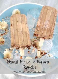 Banana Recipe | Peanut Butter & Banana Popsicles