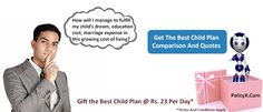 Mr. X of PolicyX.com will help you to get the Best Child Plans in india by giving Free Comparison and Quotes to decide.