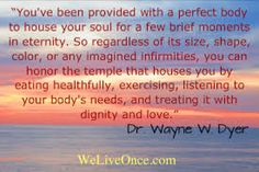 Image result for dr wayne dyer's fav quotes