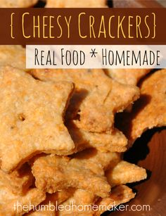 Real Food, Homemade Cheesy Crackers - The Humbled Homemaker