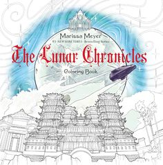 The Lunar Chronicles Coloring Book - on sale December 6, 2016