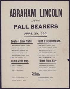 Broadside listing the names and occupations of the pall bearers for Lincoln's funeral.