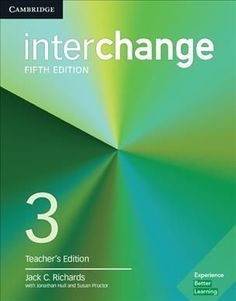 Interchange Level 3 Teacher's Edition: Includes Complete Assessment Program