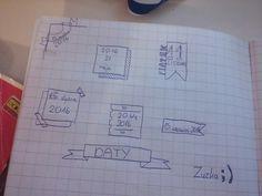 Fajne pomysły na daty w swoim zeszycie! ;)