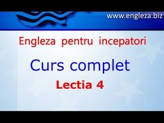Curs de Limba Engleza Incepatori Complet Lectia 4 - YouTube English Lessons, Learn English, Thing 1, English Vocabulary, Teaching English, Youtube, Audio, Education, Learning