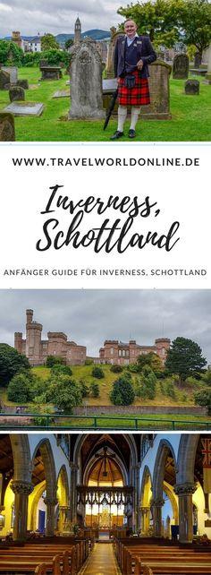 Was man in Inverness, Schottland nicht verpassen sollte, findet Ihr in diesem Anfänger Guide für Inverness.