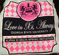 Alpha Xi Delta initiation shirt!