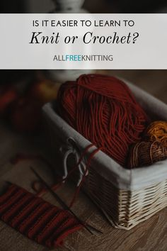 I'm one of the weirdos who found knitting easier to learn (I still only consider myself an entry-level crocheter). How about you? Which did you find easier?