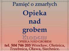 Opieka na grobem, cmentarz Wrocław Psie Pole, tel 504-746-203. Sprzątanie grobu, Kiełczów, cmentarz na Kiełczczowie. Cennik do uzgodnienia.