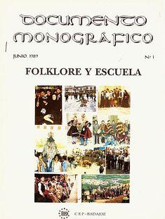 BIBLIOTECA VIRTUAL EXTREMEÑA - La cultura de Extremadura en la red: Folklore y Escuela por Eloy Martos Nuñez (coord.)