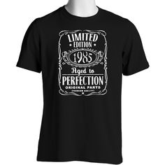Vintage Aged To Perfection 1985 T-Shirt (We Can Customize Year to Whatever You Need)
