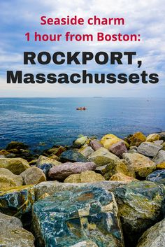 A wonderful short trip from Boston, MA is the charming, small beach town of Rockport, Massachusetts which features good food, shopping, and beautiful ocean views!
