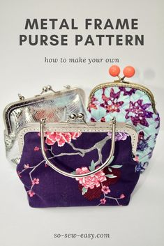 How to make our own square metal frame purse pattern in any size, use your own pattern and make a small purse with pockets inside for phone and a few cards. Purse Patterns Free, Coin Purse Pattern, Coin Purse Tutorial, Pouch Tutorial, Wallet Pattern, Tote Pattern, Skirt Patterns, Pattern Sewing, How To Make Purses